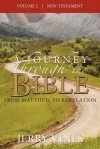 A Journey Through the Bible: From Matthew to Revelation - Jerry Vines
