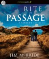 Rite of Passage: A Father's Blessing - Jim McBride, Arthur Morey