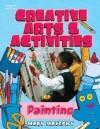Creative Arts & Activities: Painting - Mary Mayesky