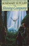 The Shining Company (Red Fox Older Fiction) - Rosemary Sutcliff