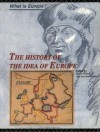 The History of the Idea of Europe (What is Europe?) - Pim den Boer, Peter Bugge, Ole Wxe6ver, Jan van der Dussen, Kevin Wilson