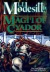 Magi'i of Cyador (The Saga of Recluce, #10) - L.E. Modesitt Jr.