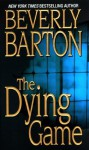 The Dying Game - Beverly Barton