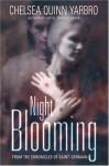 Night Blooming (Saint-Germain series #15) - Chelsea Quinn Yarbro