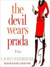 The Devil Wears Prada (Audio) - Lauren Weisberger, Rachael Leigh Cook