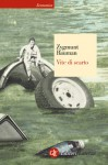 Vite di scarto - Marina Astrologo, Zygmunt Bauman