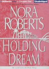 Holding the Dream - Sandra Burr, Nora Roberts