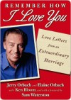 Remember How I Love You: Love Letters from an Extraordinary Marriage - Jerry Orbach, Ken Bloom, Sam Waterston, Elaine Orbach