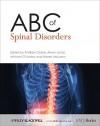 ABC of Spinal Disorders - Andrew Clarke, Alwyn Jones, Michael O'Malley, Robert McLaren