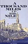A Thousand Miles Up the Nile - Amelia B. Edwards