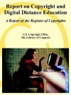 Report on Copyright and Digital Distance Education: A Report of the Register of Copyrights - United States Copyright Office, Library of Congress