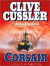 Corsair (Oregon Files, #6) - Scott Brick, Clive Cussler