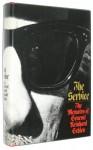 The Service: The Memoirs of General Reinhard Gehlen - Reinhard Gehlen, David Irving, George Bailey