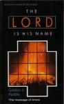The Lord is His Name (Amos) - Gordon J. Keddie