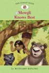 The Jungle Book #4: Mowgli Knows Best - Diane Namm, Nathan Hale, Rudyard Kipling