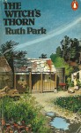 The Witch's Thorn - Ruth Park
