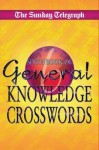 Sunday Telegraph General Knowledge Crosswords 6 - Telegraph Group Limited