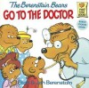 The Berestain Bears Go to the Doctor - Stan Berenstain, Jan Berenstain
