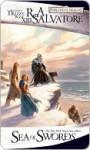 Forgotten Realms: Sea of Swords - R.A. Salvatore