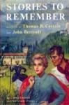Stories to Remember - Thomas B. Costain, John Beecroft