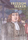 Freedom Seeker: A Story about William Penn - Gwenyth Swain