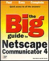 The Big Guide to Netscape Communicator - Brad Harris, Bill Vernon