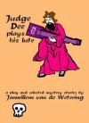 Judge Dee Plays His Lute: A Play And Selected Mystery Stories - Janwillem van de Wetering