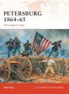Petersburg 1864-65: The longest siege - Ron Field, Peter Dennis