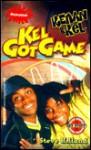 Kenan & Kel: Kel Got Game (Book 5) - Steve Holland, Nickelodeon