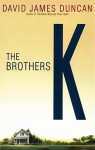 The Brothers K, Part 1 (Audio) - David James Duncan