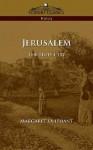 Jerusalem: The Holy City - Margaret Oliphant