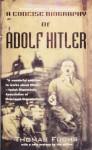 A Concise Biography of Adolf Hitler - Thomas Fuchs