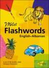 Milet Flashwords (English�Albanian) - Sedat Turhan, Sally Hagin, Sedat Turnhan