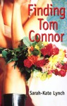 Finding Tom Connor - Sarah-Kate Lynch