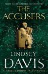 The Accusers: A Marcus Didius Falco Novel - Lindsey Davis
