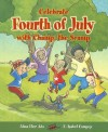 Celebrate Fourth of July with Champ, the Scamp - Alma Flor Ada, F. Isabel Campoy, Gustavo Mazali