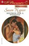 Mistress For A Weekend (Larger Print Presents) - Susan Napier