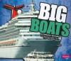 Big Boats - Catherine Ipcizade, Gail Saunders-Smith