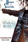 House of Secrets: Foundation - Steven T. Seagle, Teddy Kristiansen