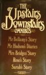 The Upstairs Downstairs Omnibus - Michael Hardwick