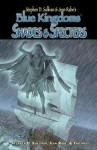 Blue Kingdoms: Shades & Specters - Jean Rabe, Robert E. Vardeman, Kathy Watness, Stephen D. Sullivan, Paul Genesse, Lorelei Shannon, James M. Ward, Dean Leggett, Jason Mical, Kelly Swails, Marc Tassin, Brandie Tarvin