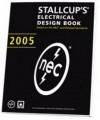 Stallcup's Electrical Design Book, 2005 Edition - James G. Stallcup