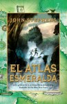 El atlas esmeralda (Los libros del comienzo #1) - John Stephens, Laura Rins Calahorra