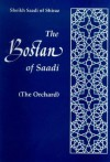 The Orchard: The Bostan Of Saadi Of Shiraz - Saadi, Idries Shah