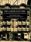 The Lower East Side - Ronald Sanders, Edmund V. Gillon
