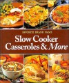 Favorite Brand Name Slow Cooker Casseroles & More - Publications International Ltd.
