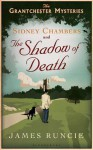 Sidney Chambers and the Shadow of Death - James Runcie