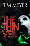 The Thin Veil - Tim Meyer