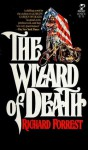The Wizard of Death - Richard Forrest