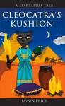 Cleocatra's Kushion - Robin Price
